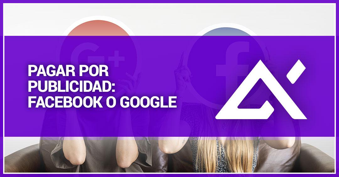 pagar-por-publicidad-en-facebook-o-google