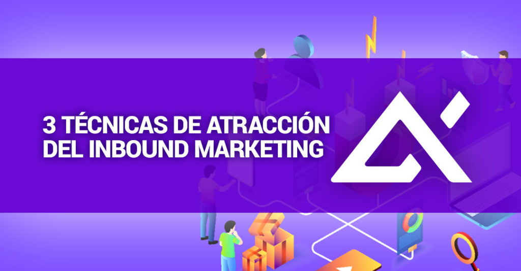 tecnicas-de-atraccion-del-inbound-marketing