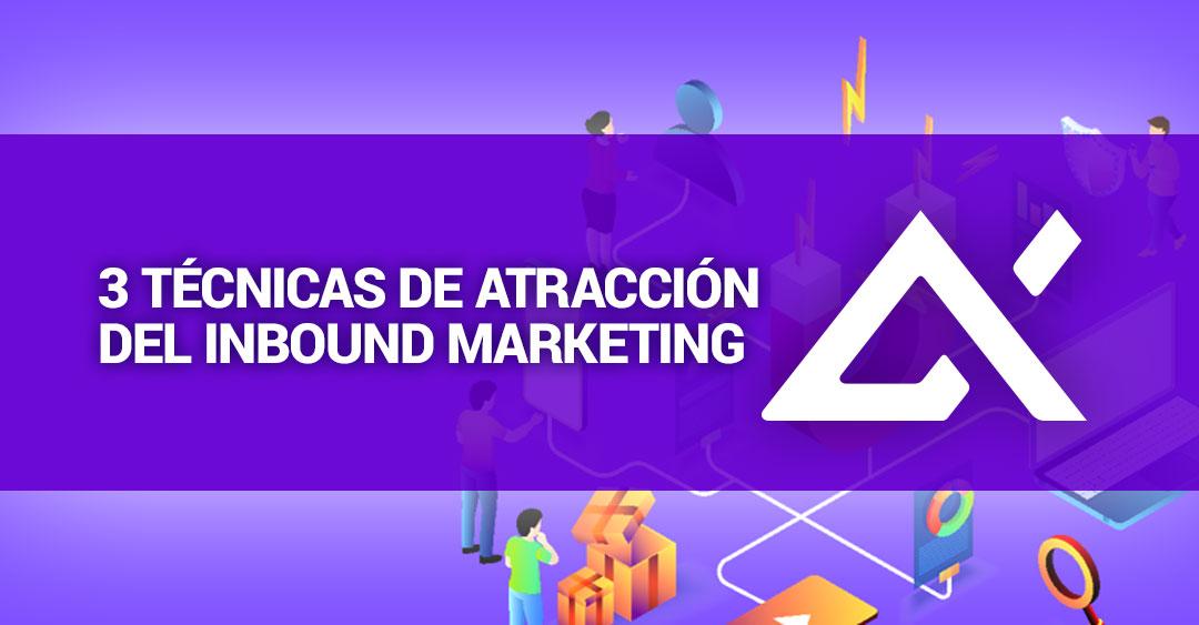 tecnicas-de-atraccion-del-inbound-marketing