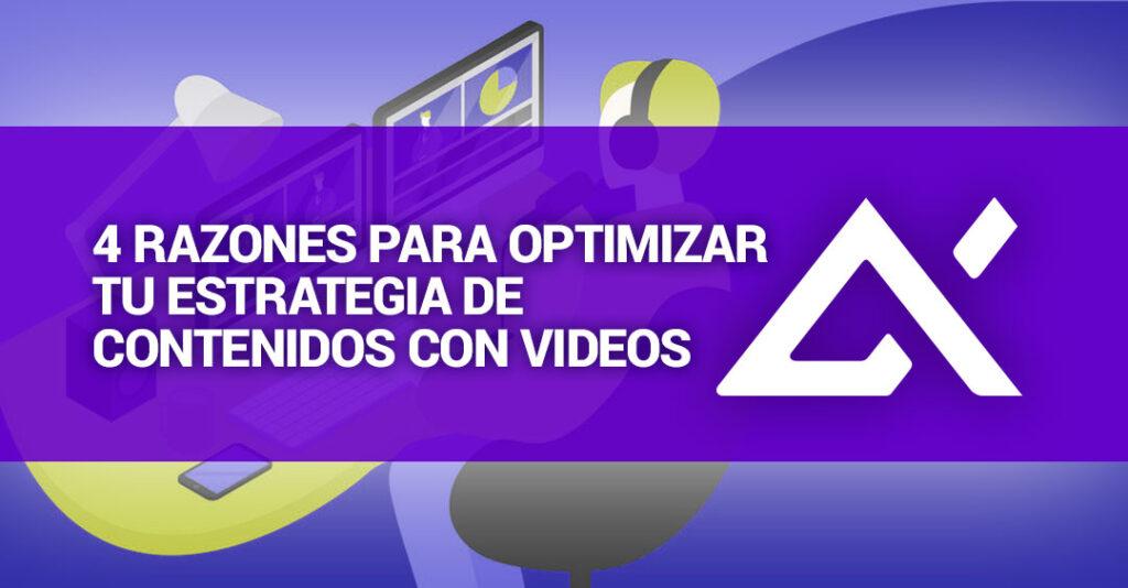 razones-para-optimizar-tu-estrategia-de-contenidos-con-videos